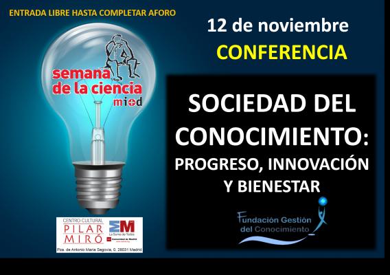 I Conferencia Internacional Sociedad del Conocimiento: Progreso, innovación y bienestar